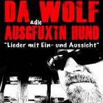 Da Wolf & die ausgfuxtn Hund